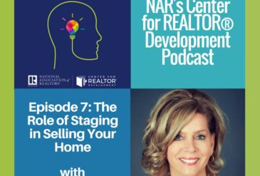 NAR's Center for Realtor Development Podcast with Monica Neubauer Episode 7: The Role of Staging in Selling Your House with Helen Bartlett